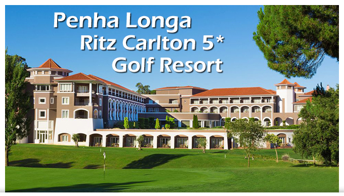 Penha Longa Ritz Carlton Golf & Resort
